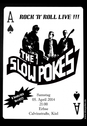 +++ Slow Pokes live +++ 05. April 2014 +++ Erbse, Kiel
